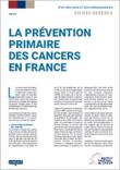 Fiche-Repere-La-prevention-primaire-des-cancers-en-France_medium_vignette_document